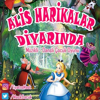 ALİS HARİKALAR DİYARINDA