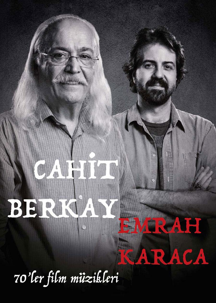 CAHİT BERKAY - EMRAH KARACA